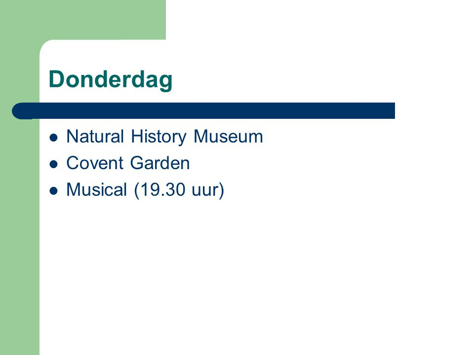 Donderdag Natural History Museum Covent Garden Musical (19.30 uur)