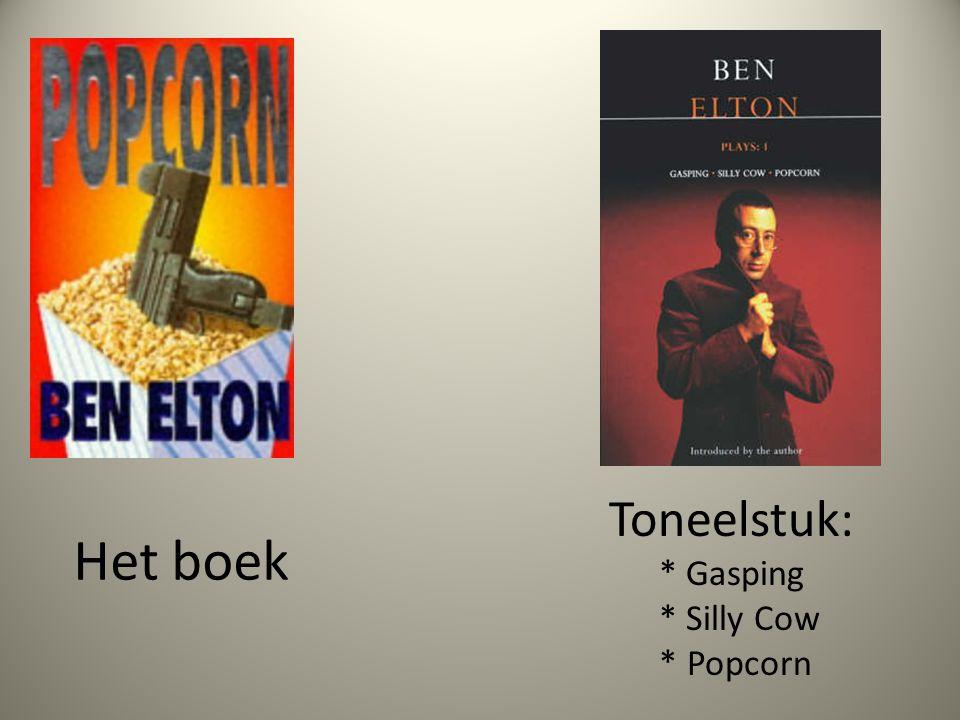 Toneelstuk: * Gasping * Silly Cow * Popcorn Het boek