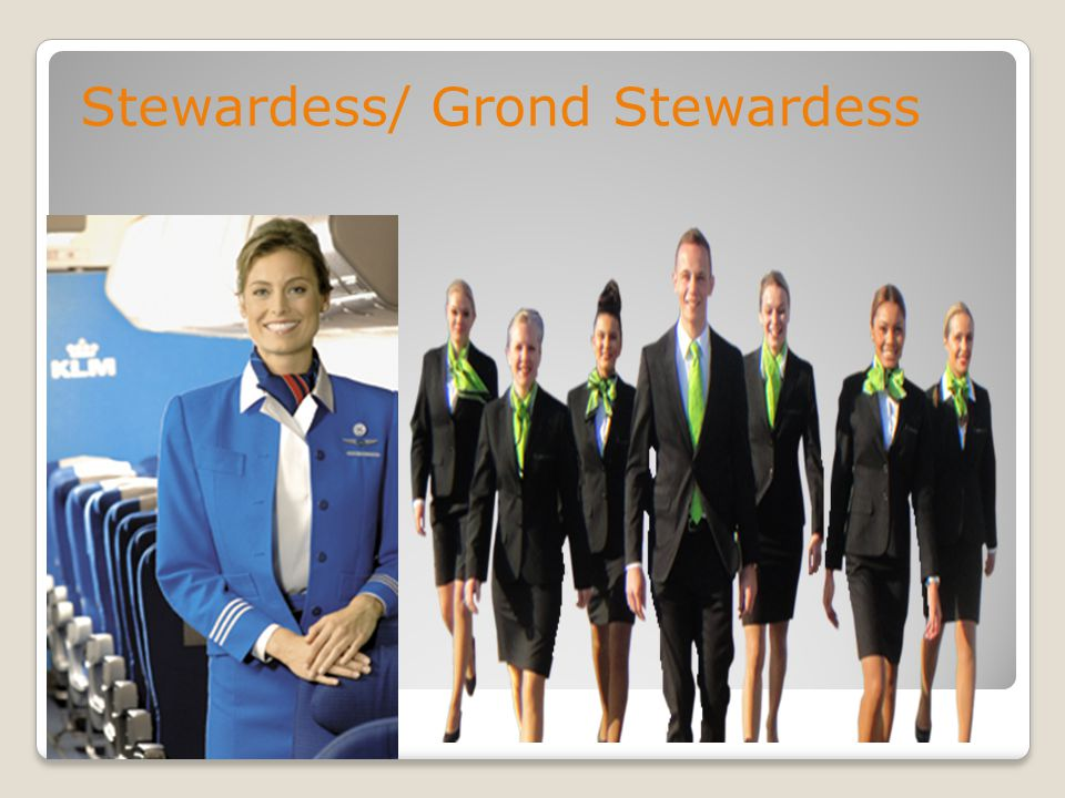 Stewardess/ Grond Stewardess