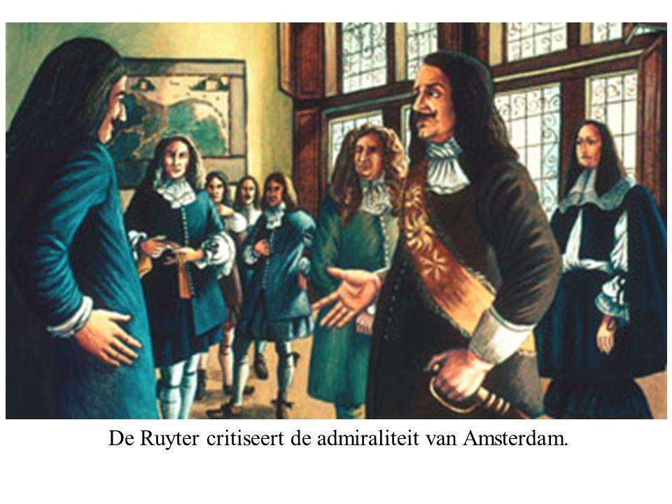 De Ruyter critiseert de admiraliteit van Amsterdam.