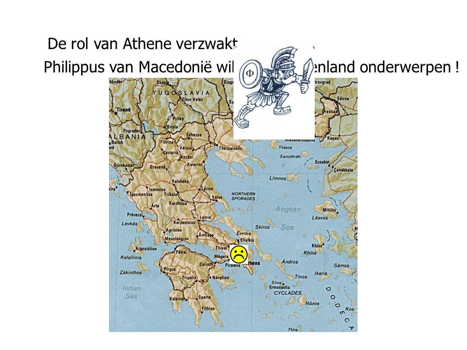 De rol van Athene verzwakt... Philippus van Macedonië wil heel Griekenland onderwerpen !
