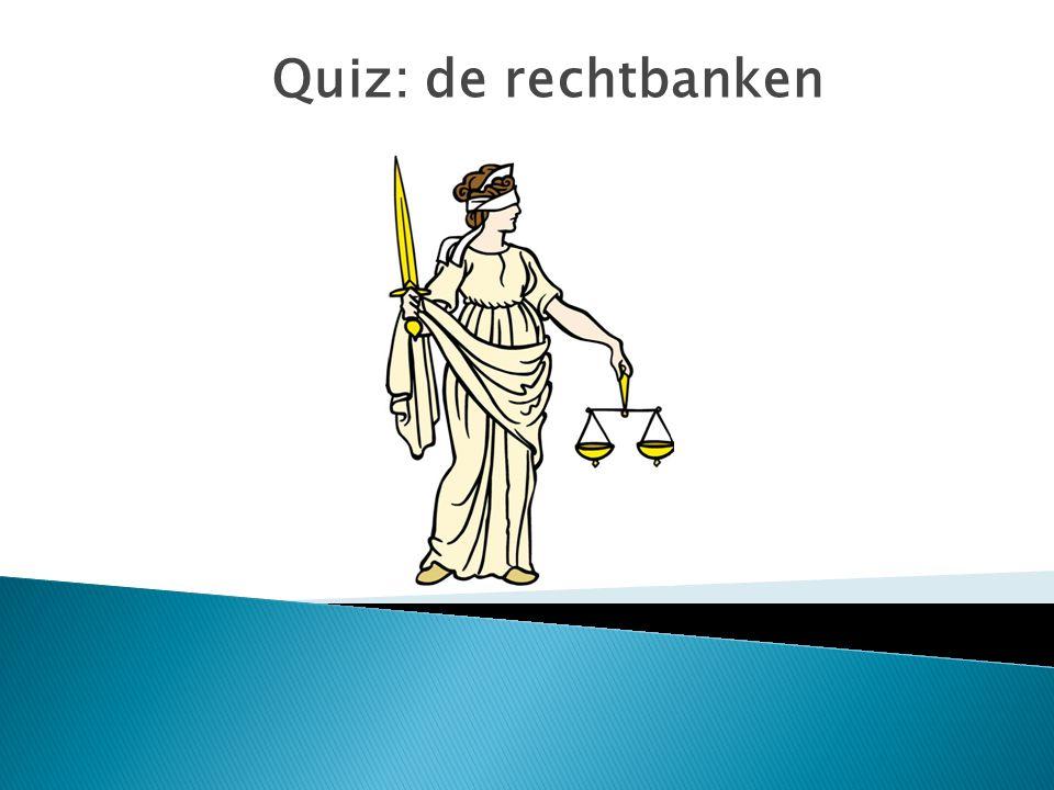 Quiz: de rechtbanken