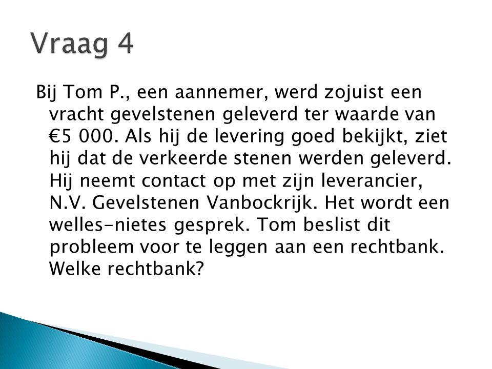 Bij Tom P., een aannemer, werd zojuist een vracht gevelstenen geleverd ter waarde van €5 000.