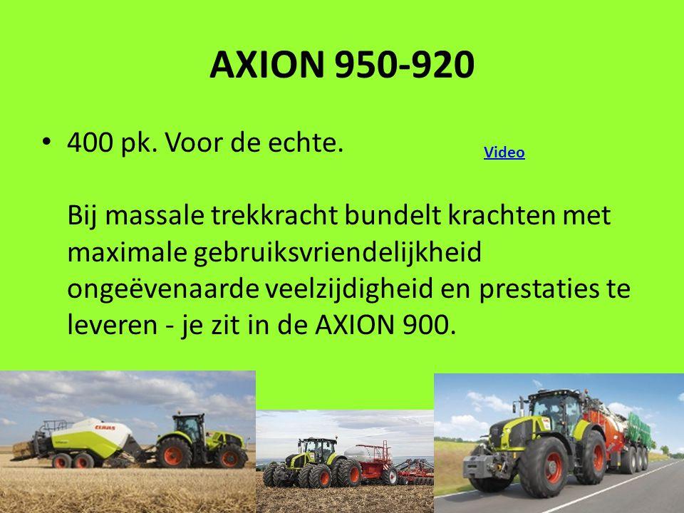 AXION 950-920 400 pk. Voor de echte.