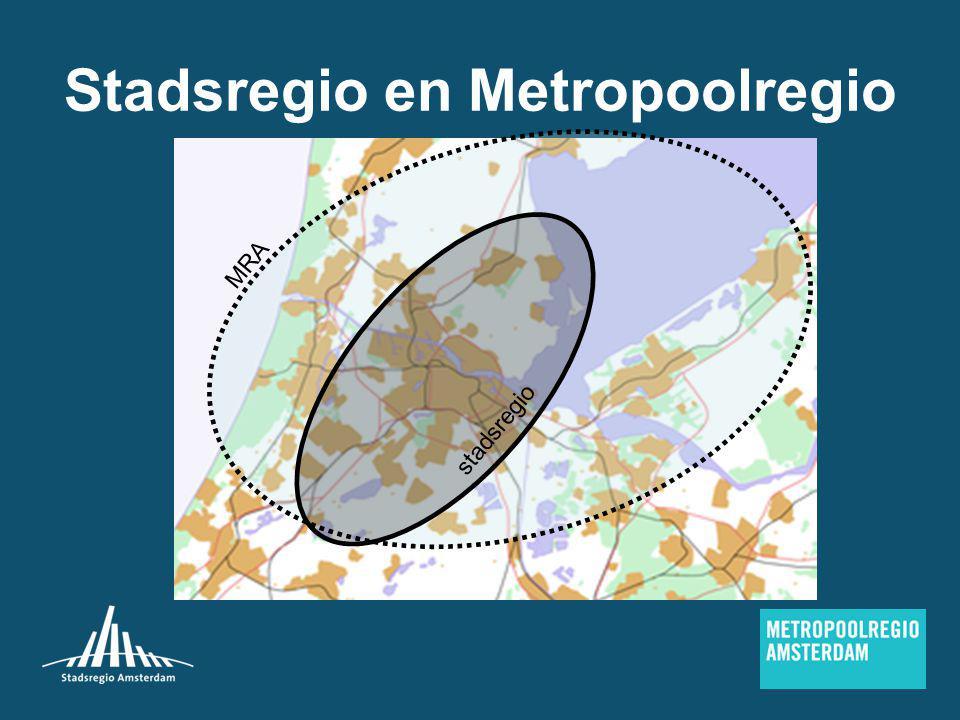 Stadsregio en Metropoolregio stadsregio MRA