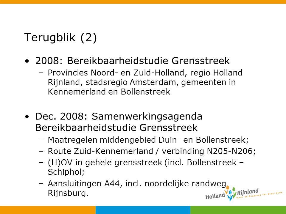 Terugblik (2) 2008: Bereikbaarheidstudie Grensstreek –Provincies Noord- en Zuid-Holland, regio Holland Rijnland, stadsregio Amsterdam, gemeenten in Ke