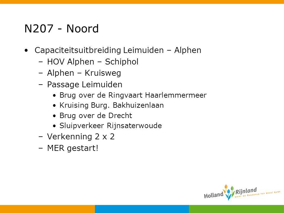 N207 - Noord Capaciteitsuitbreiding Leimuiden – Alphen –HOV Alphen – Schiphol –Alphen – Kruisweg –Passage Leimuiden Brug over de Ringvaart Haarlemmerm