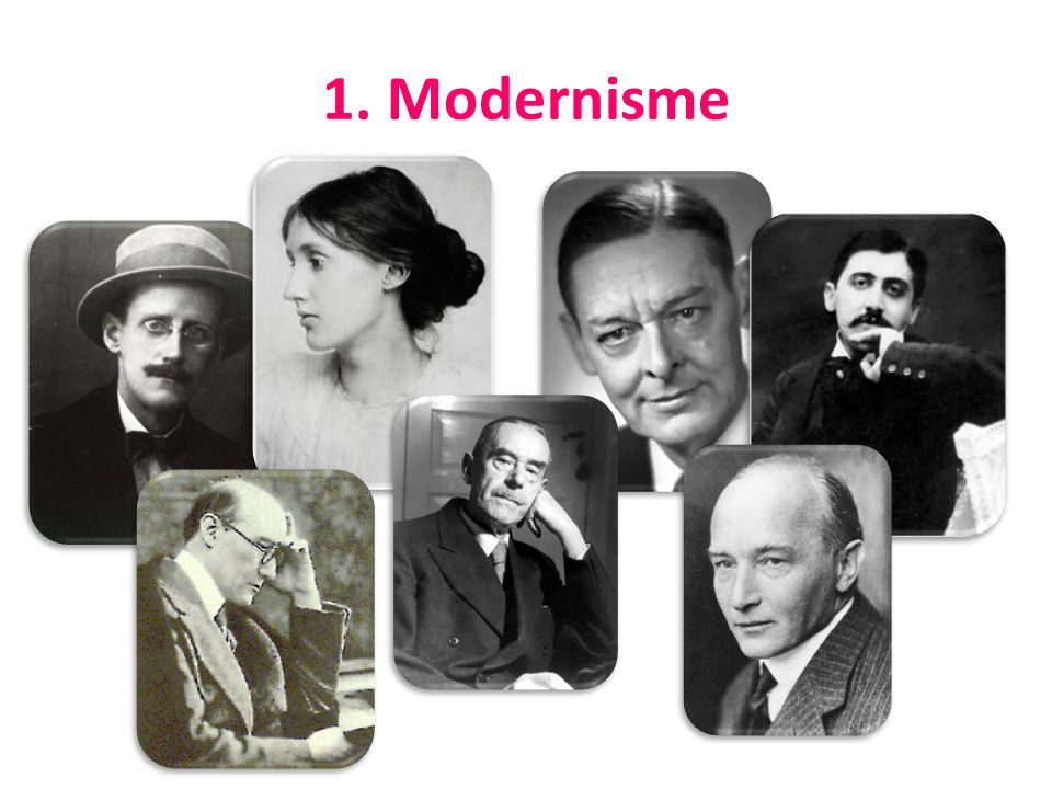 Modernisme James Joyce Virginia Woolf T.S.