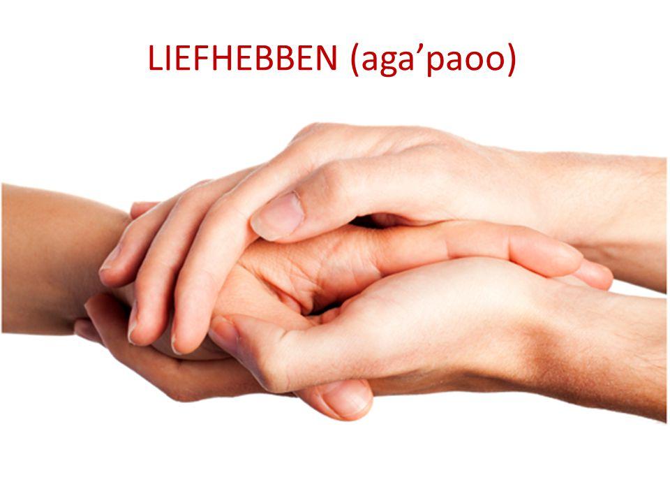 LIEFHEBBEN (aga'paoo)
