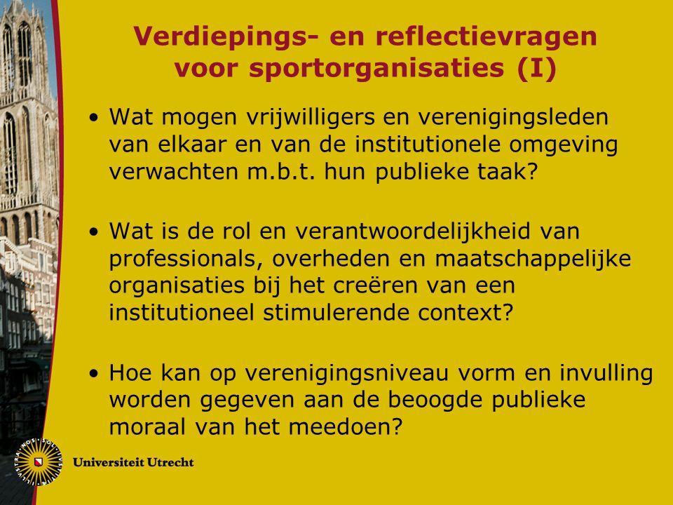 Verdiepings- en reflectievragen voor sportorganisaties (I) Wat mogen vrijwilligers en verenigingsleden van elkaar en van de institutionele omgeving ve