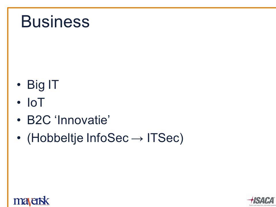 Big IT IoT B2C 'Innovatie' (Hobbeltje InfoSec → ITSec)