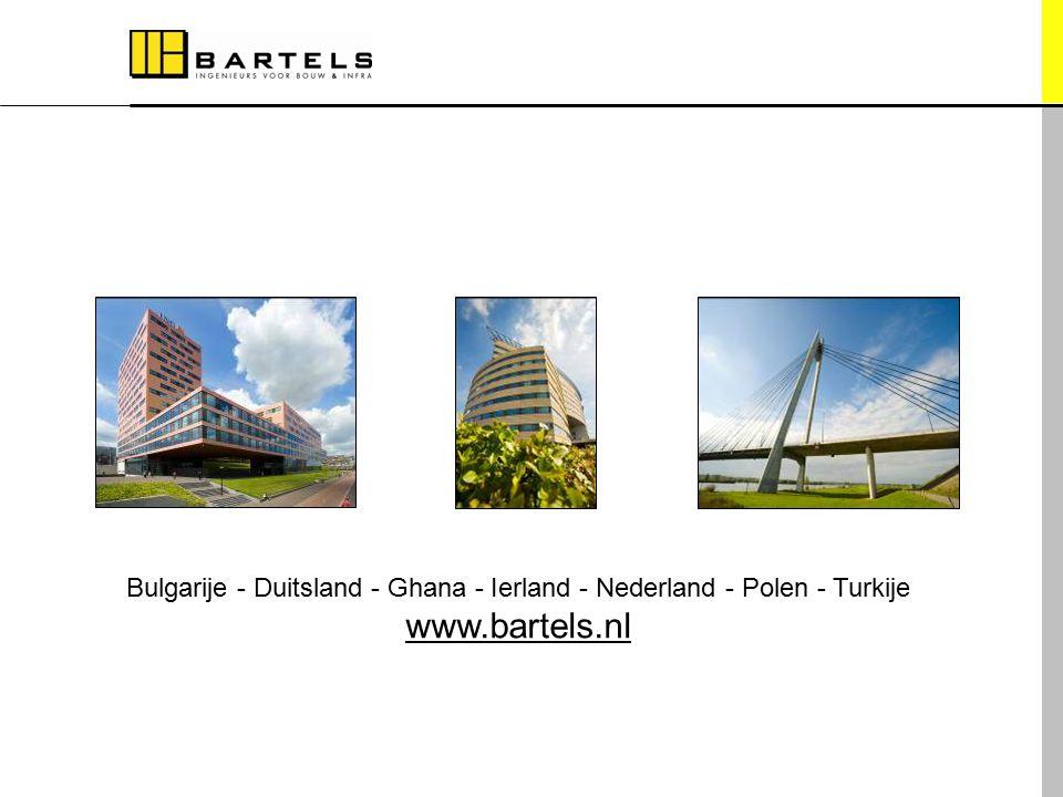 Bulgarije - Duitsland - Ghana - Ierland - Nederland - Polen - Turkije www.bartels.nl