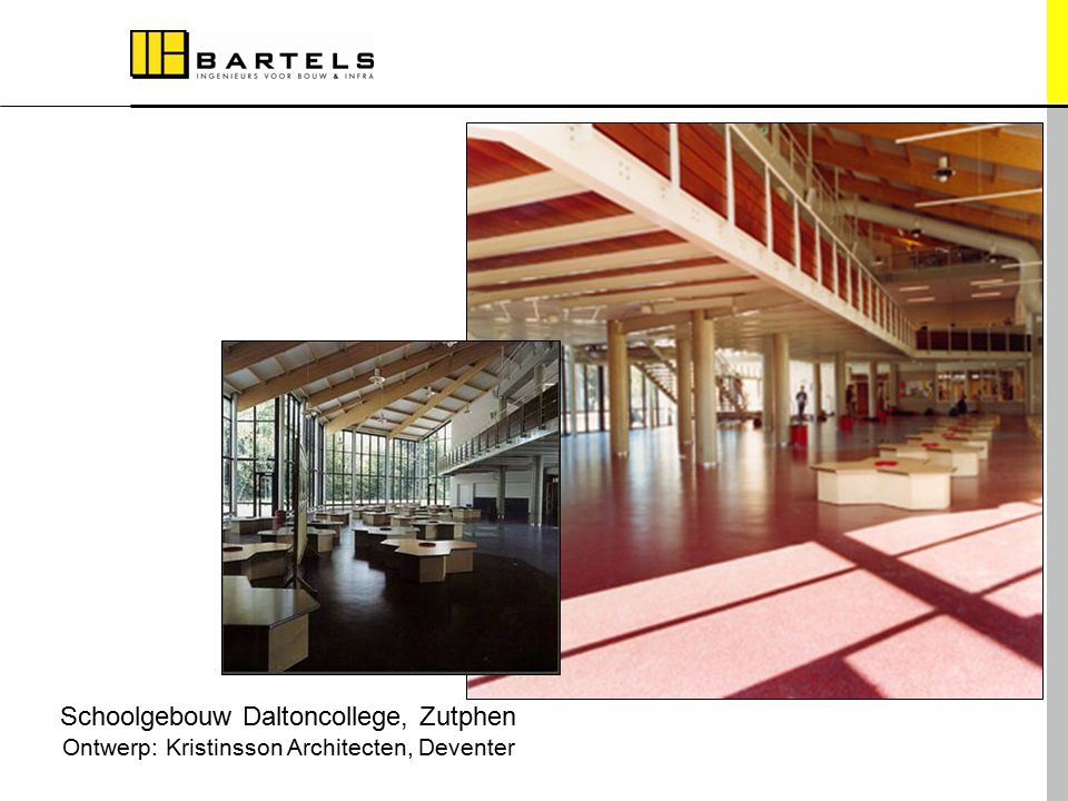 Referentieprojecten Schoolgebouw Daltoncollege, Zutphen Ontwerp: Kristinsson Architecten, Deventer