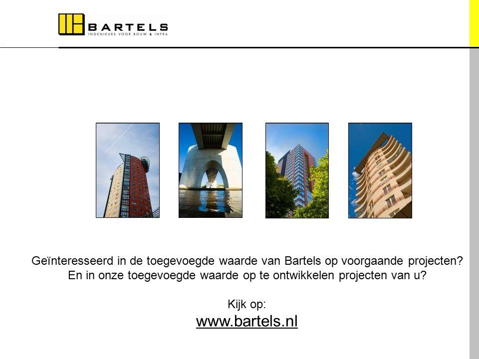 Meer informatie Geïnteresseerd in de toegevoegde waarde van Bartels op voorgaande projecten? En in onze toegevoegde waarde op te ontwikkelen projecten