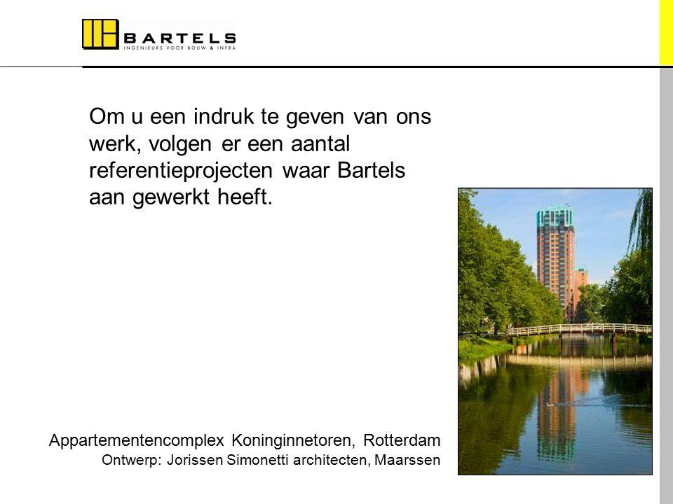 Referentieprojecten Om u een indruk te geven van ons werk, volgen er een aantal referentieprojecten waar Bartels aan gewerkt heeft. Appartementencompl