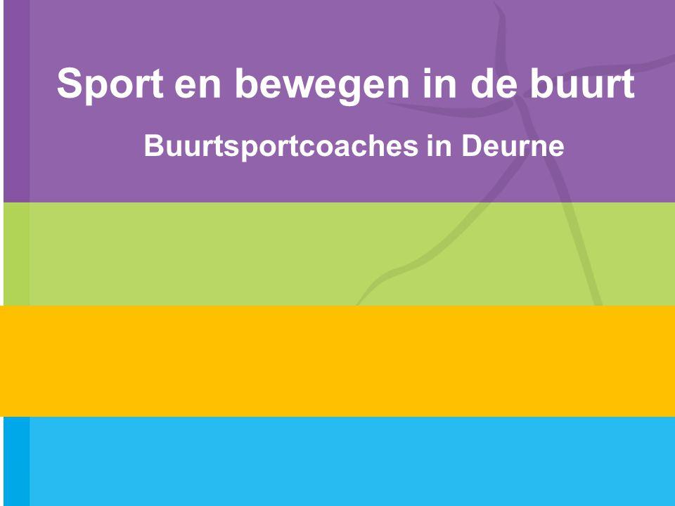 Sport en bewegen in de buurt Buurtsportcoaches in Deurne