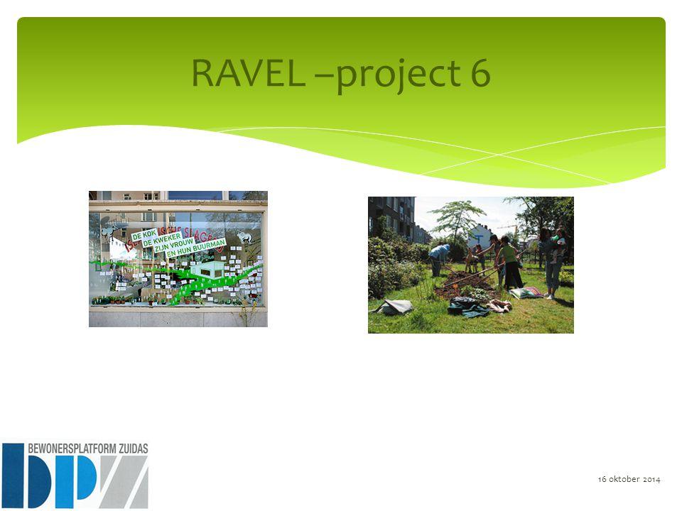 RAVEL –project 6 16 oktober 2014