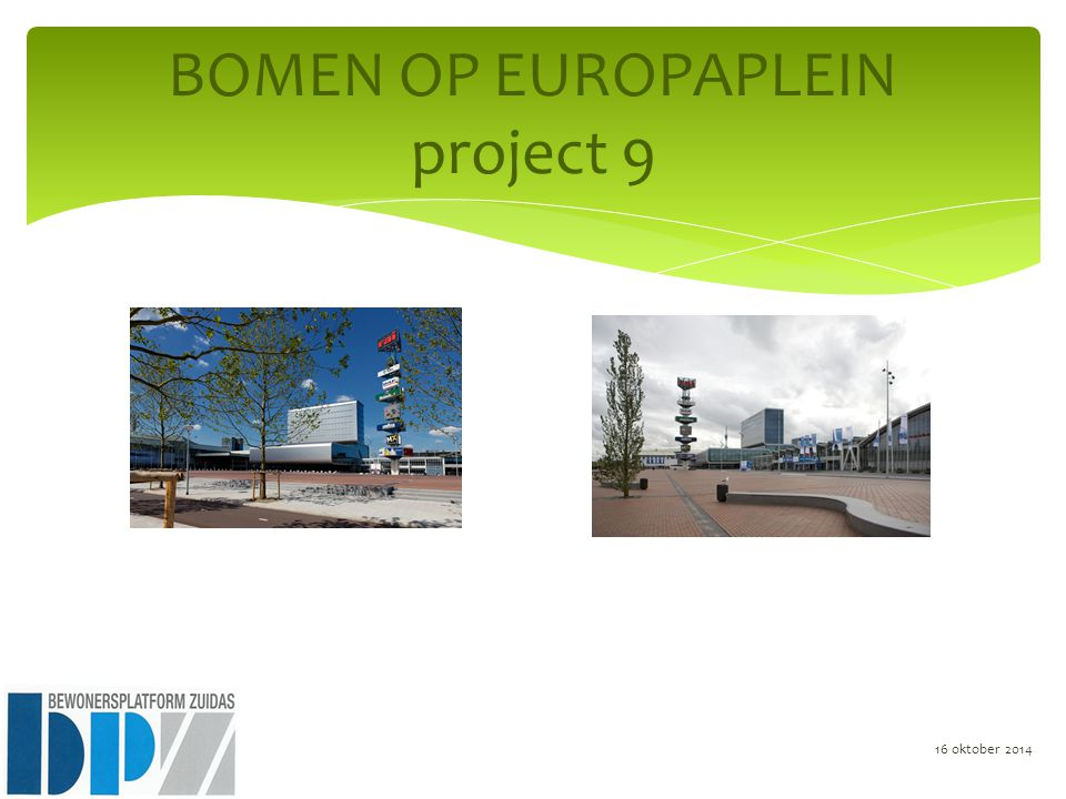 BOMEN OP EUROPAPLEIN project 9 16 oktober 2014