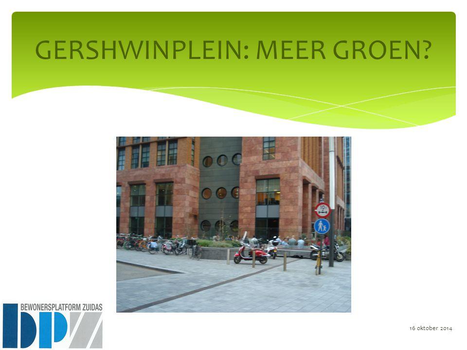 GERSHWINPLEIN: MEER GROEN 16 oktober 2014