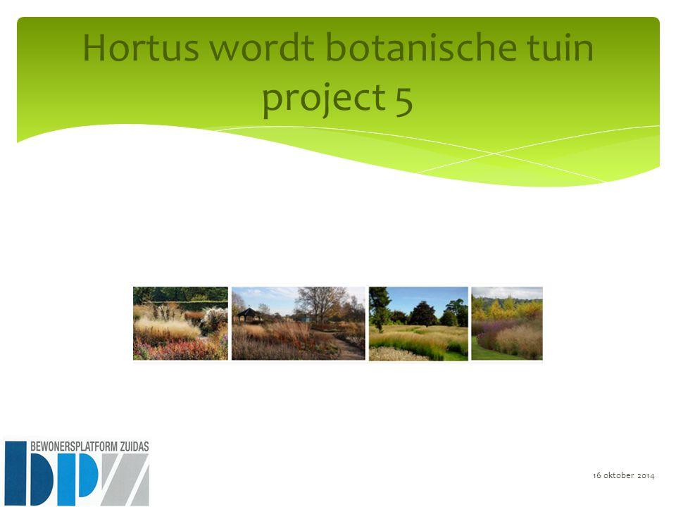 Hortus wordt botanische tuin project 5 16 oktober 2014