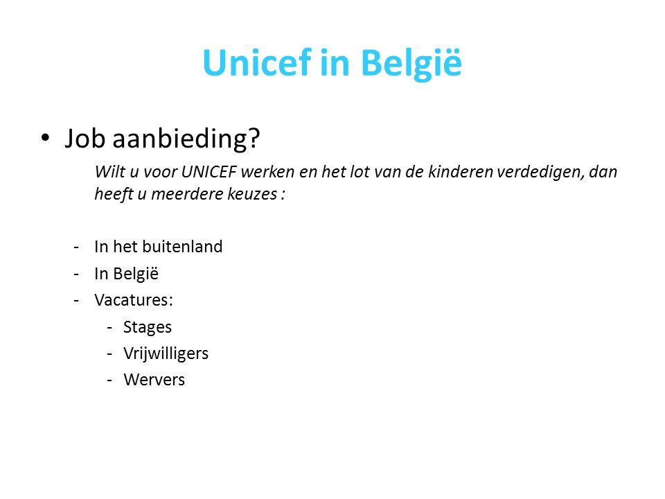 Unicef in België Job aanbieding.