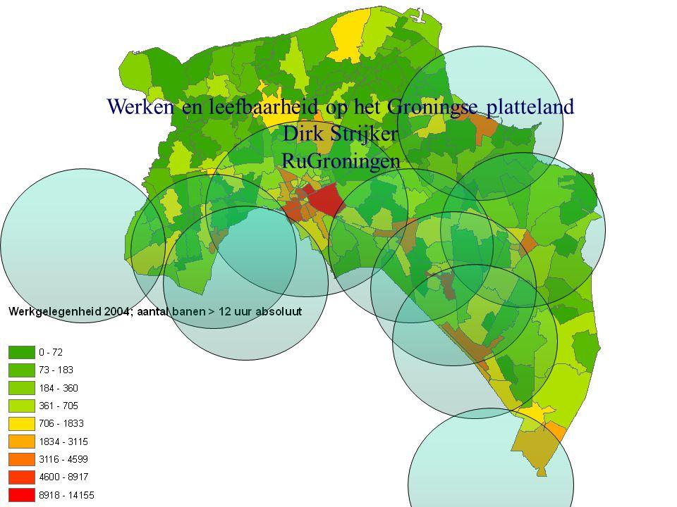 Werken en leefbaarheid op het Groningse platteland Dirk Strijker RuGroningen
