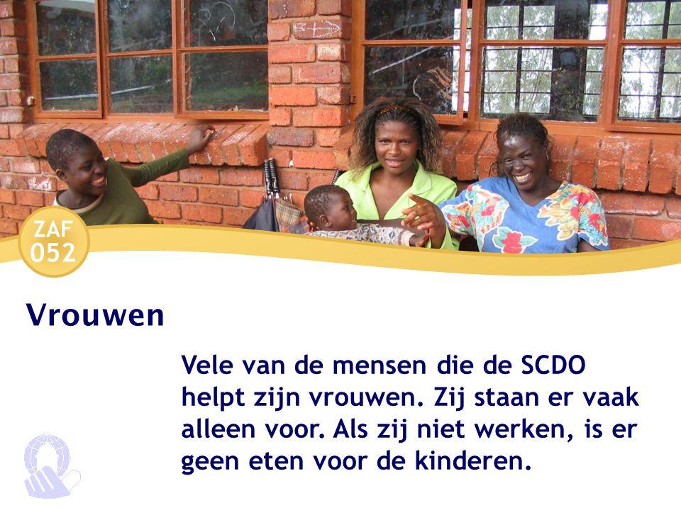 ZAF 052 Vrouwen Vele van de mensen die de SCDO helpt zijn vrouwen.