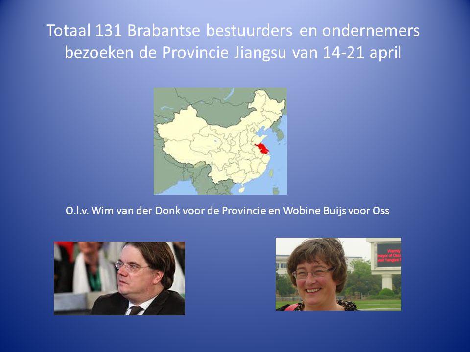 Totaal 131 Brabantse bestuurders en ondernemers bezoeken de Provincie Jiangsu van 14-21 april O.l.v.