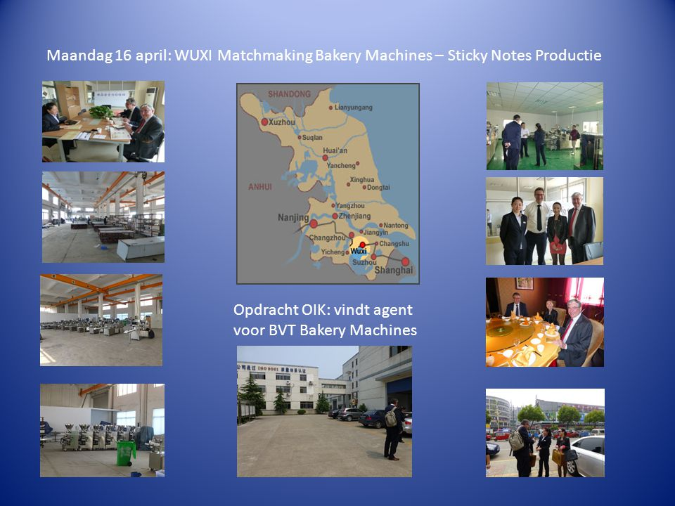 Maandag 16 april: WUXI Matchmaking Bakery Machines – Sticky Notes Productie Opdracht OIK: vindt agent voor BVT Bakery Machines