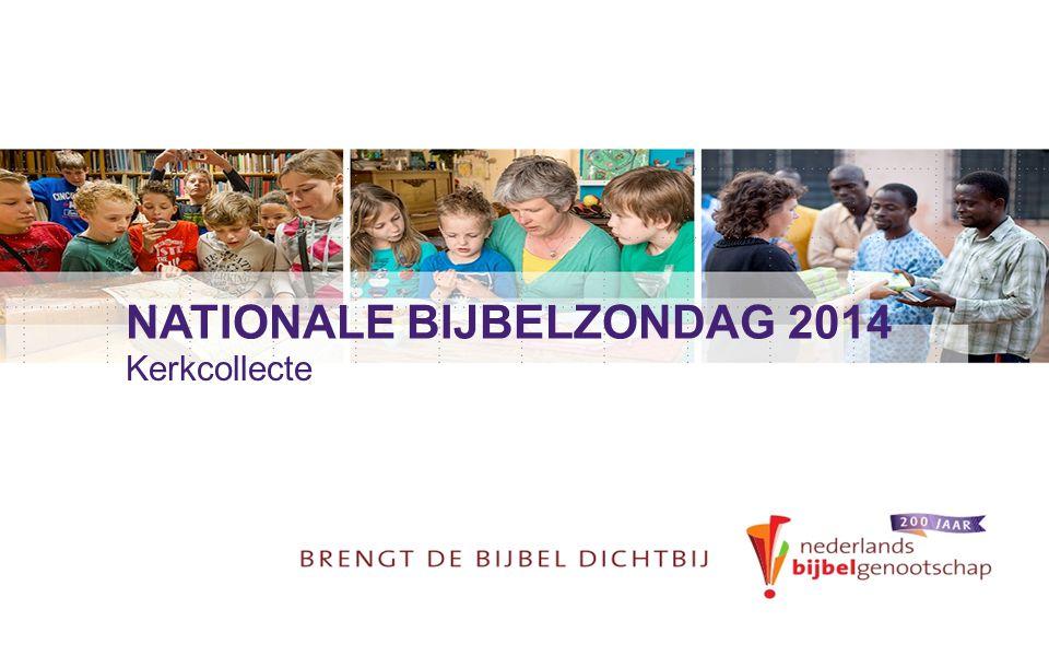 NATIONALE BIJBELZONDAG 2014 Kerkcollecte