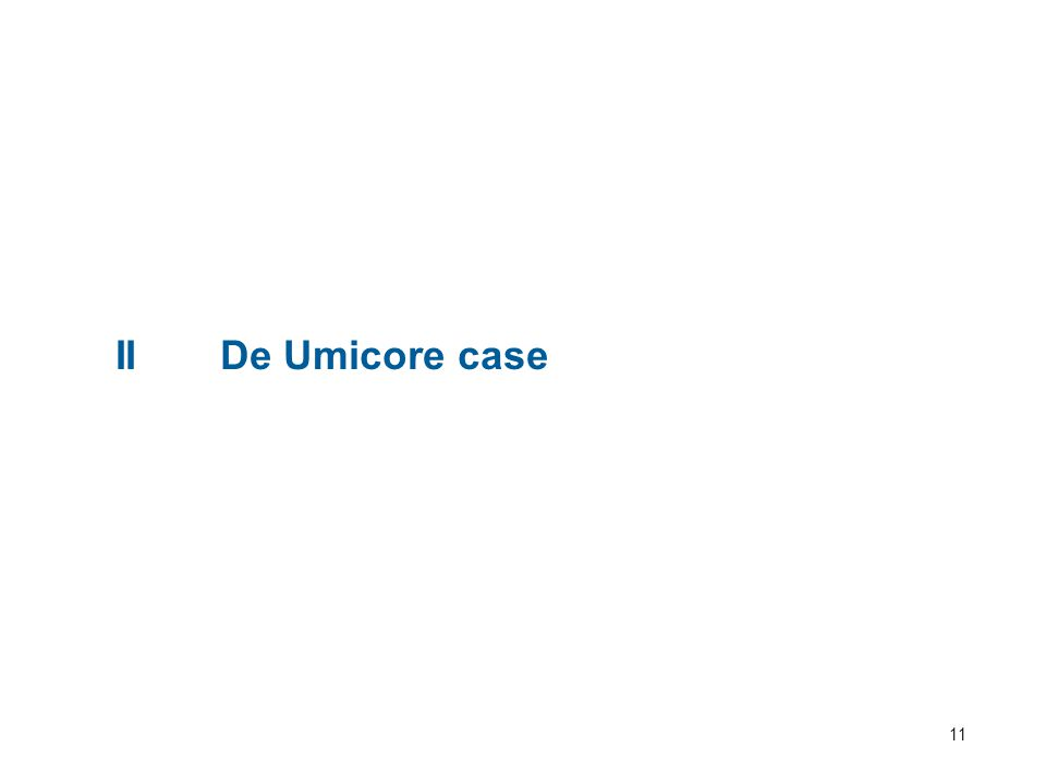 11 IIDe Umicore case