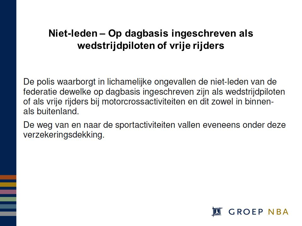 Niet-leden – Op dagbasis ingeschreven als wedstrijdpiloten of vrije rijders