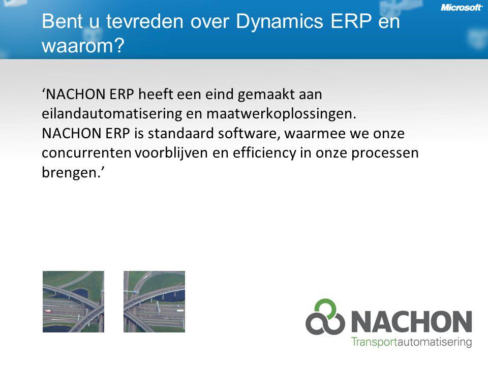 'NACHON ERP heeft een eind gemaakt aan eilandautomatisering en maatwerkoplossingen.