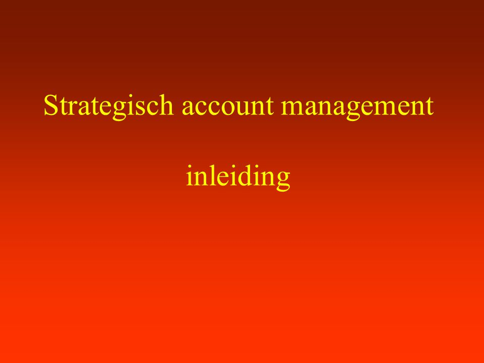 Strategisch account management inleiding