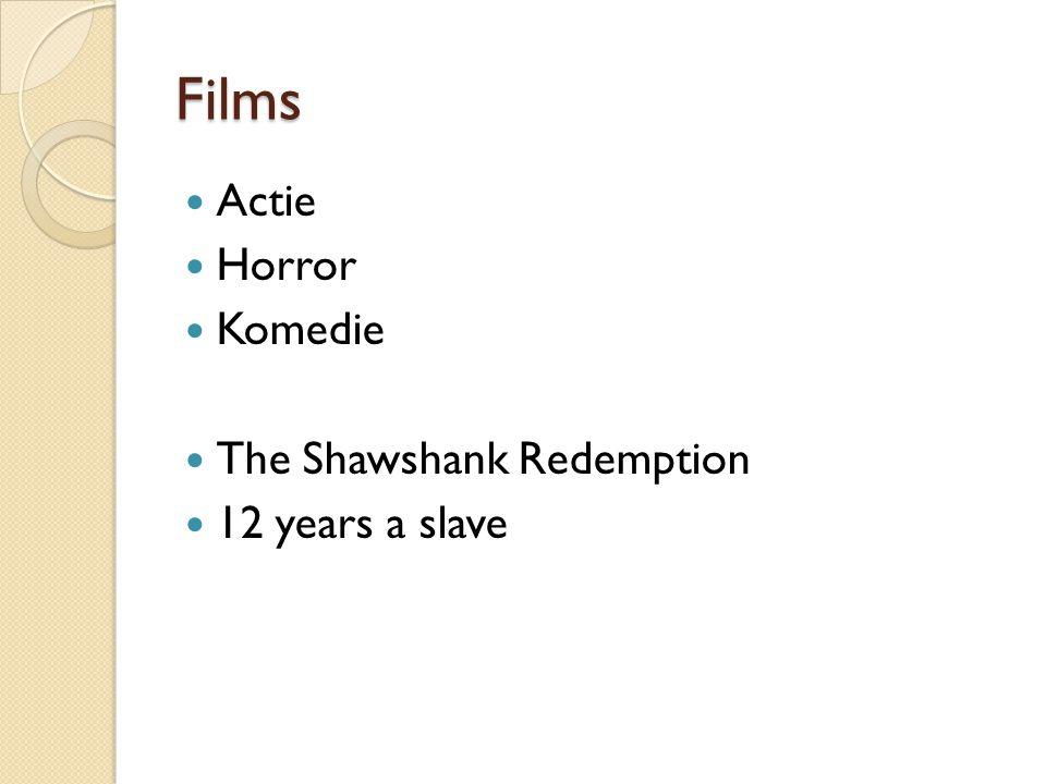 Films Actie Horror Komedie The Shawshank Redemption 12 years a slave