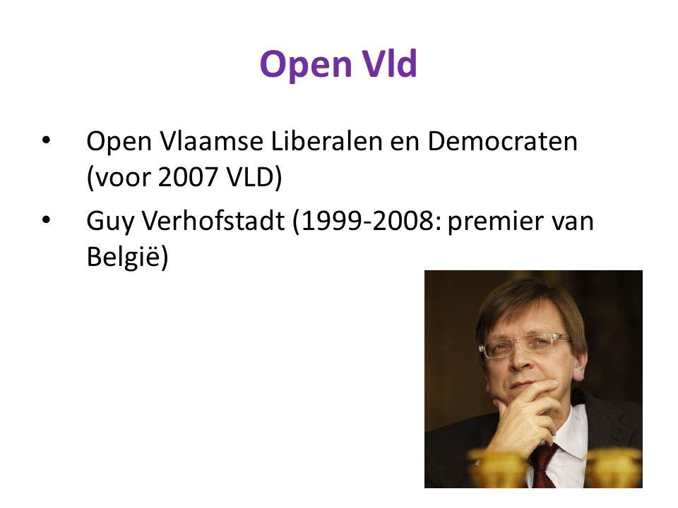 Open Vld Open Vlaamse Liberalen en Democraten (voor 2007 VLD) Guy Verhofstadt (1999-2008: premier van België)