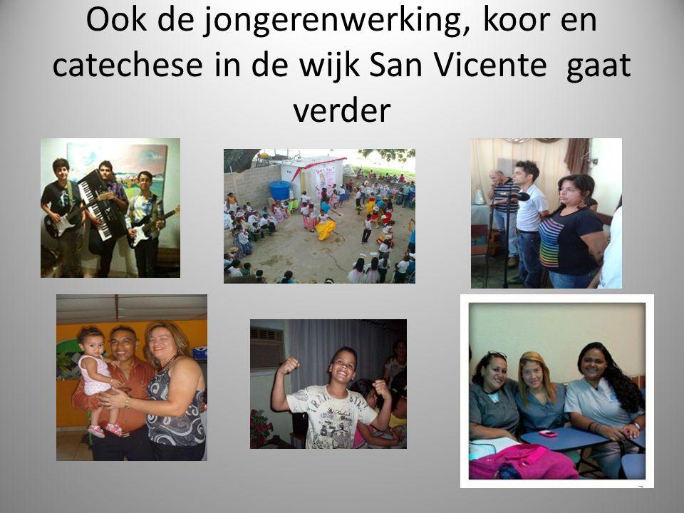 Ook de jongerenwerking, koor en catechese in de wijk San Vicente gaat verder 7