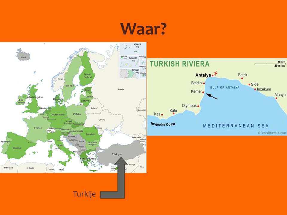 Waar? Turkije