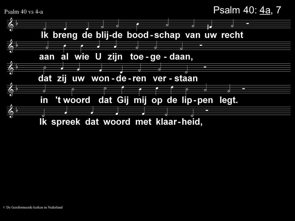 Psalm 40: 4a, 7a