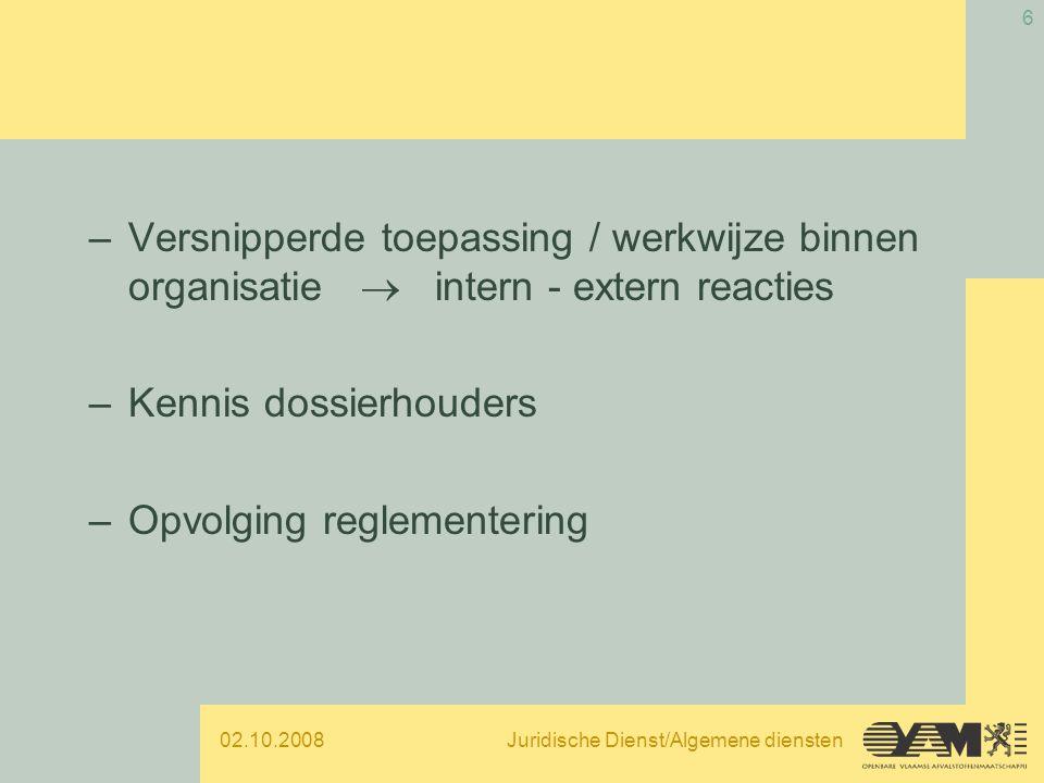 02.10.2008Juridische Dienst/Algemene diensten 7 OPLOSSING Afdelingsoverschrijdende strategie OPLOSSING