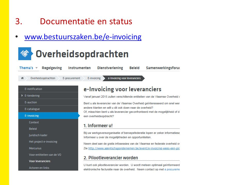 3. Documentatie en status www.bestuurszaken.be/e-invoicing