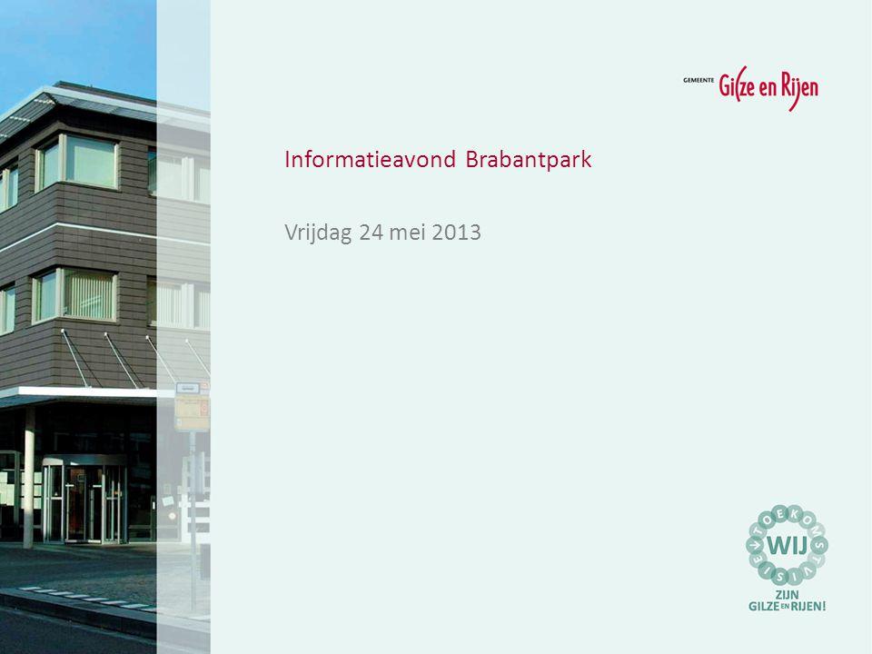 Informatieavond Brabantpark Vrijdag 24 mei 2013