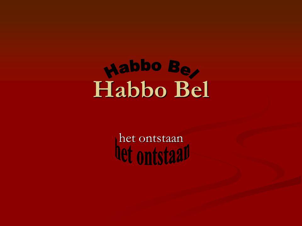 Habbo Bel het ontstaan