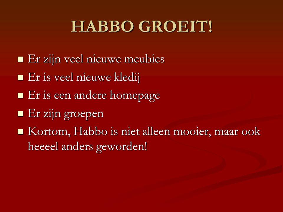 HABBO GROEIT.
