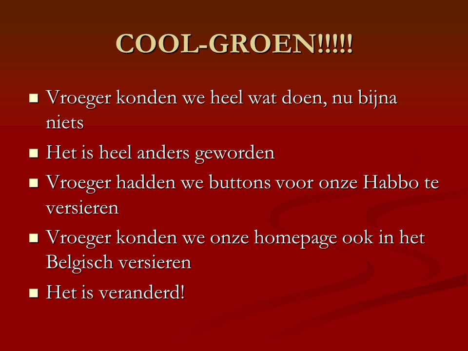 COOL-GROEN!!!!.