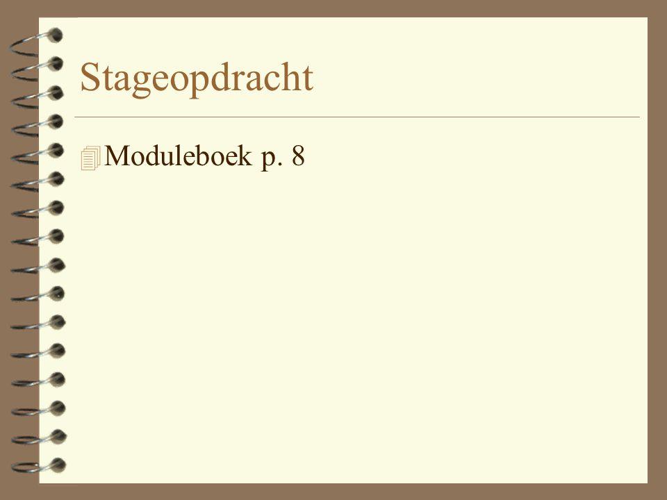 Stageopdracht 4 Moduleboek p. 8