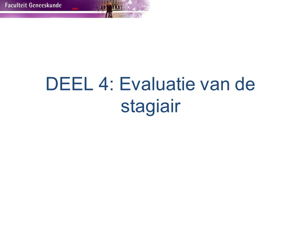 DEEL 4: Evaluatie van de stagiair