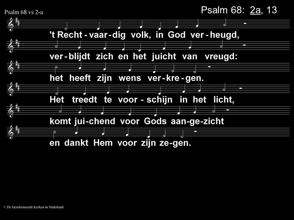 Psalm 68: 2a, 13