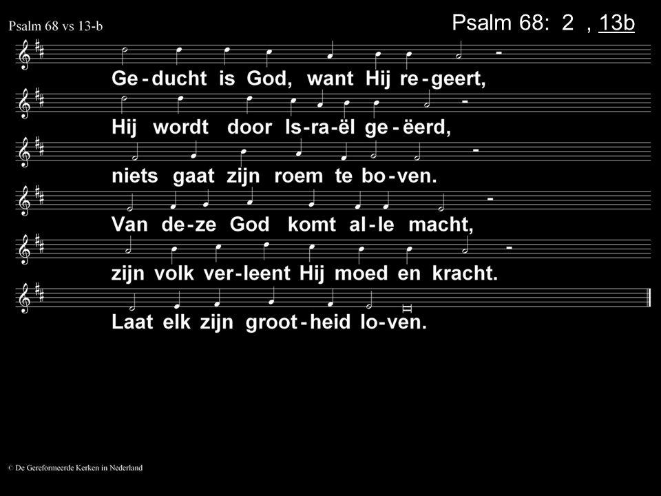Psalm 68: 2a, 13b