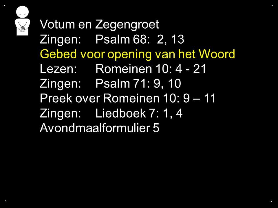 ... Gezang 15: 1, 3, 4 Cantorij
